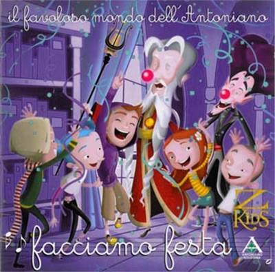 Il favoloso mondo dell'Antoniano - Facciamo festa